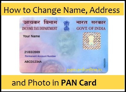 Steps to Change Name, Father's Name, DOB, Photo, Signature in PAN Card?