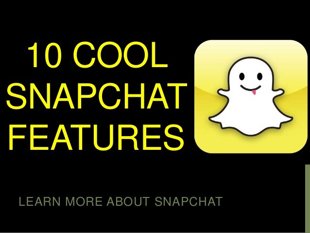 Best Snapchat Features